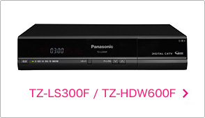 TZ-LS300F / TZ-HDW600F