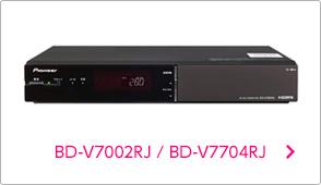 BD-V7002RJ / BD-V7704RJ