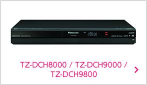 TZ-DCH8000 / TZ-DCH9000 / TZ-DCH9800